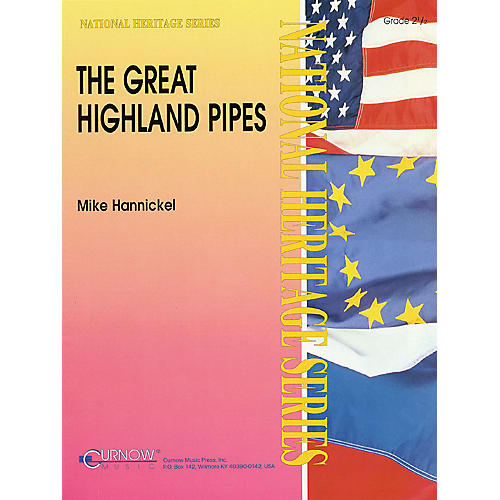 Curnow Music The Great Highland Pipes (Grade 2.5 - Score Only) Concert Band Level 2.5 Arranged by Mike Hannickel thumbnail