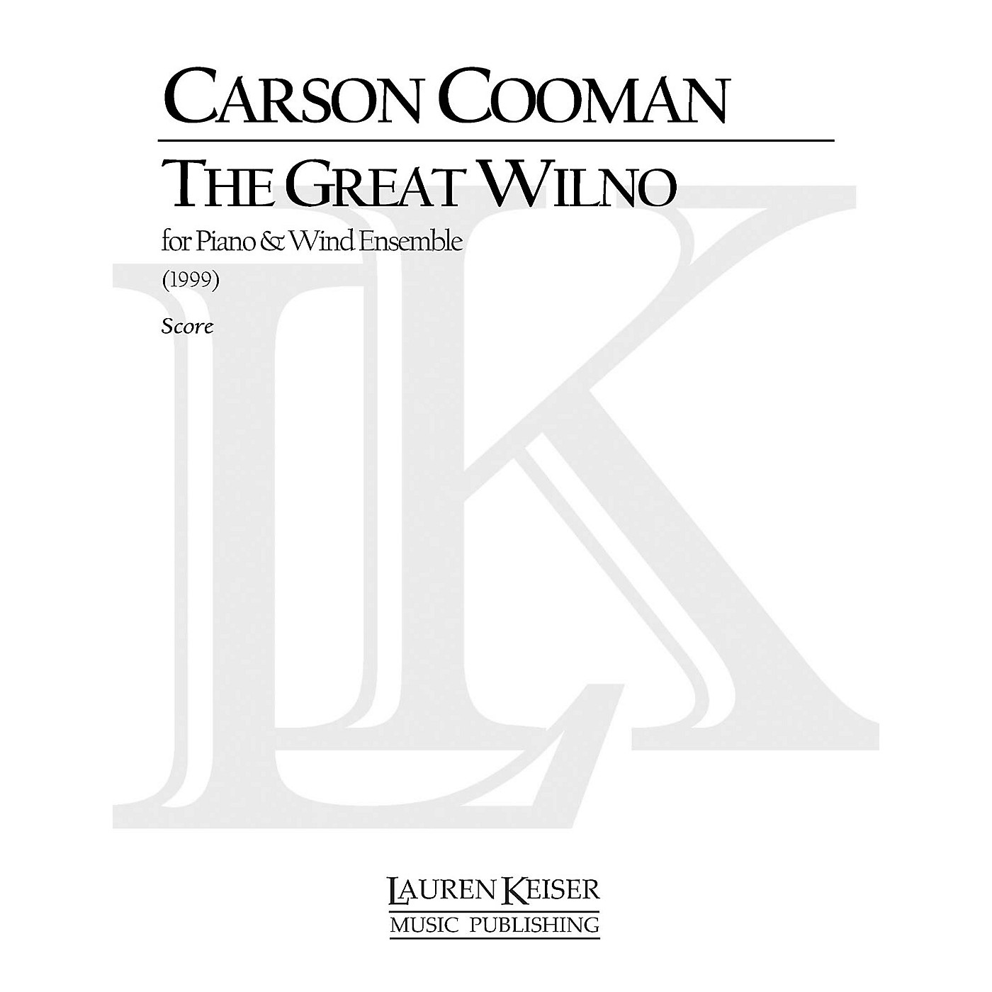 Lauren Keiser Music Publishing The Great Wilno LKM Music Series by Carson Cooman thumbnail