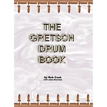 Hal Leonard The Gretsch Drum Book