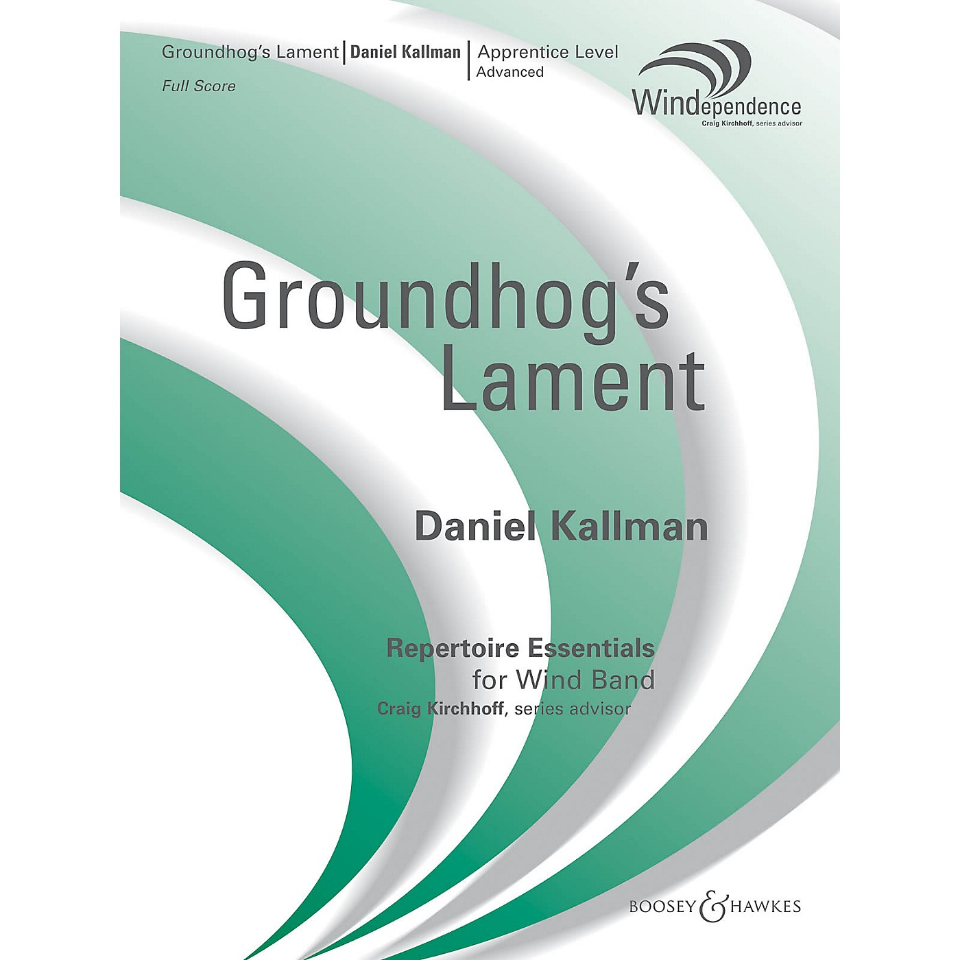 Boosey and Hawkes The Groundhog's Lament Concert Band Level 3 Composed by Daniel Kallman thumbnail