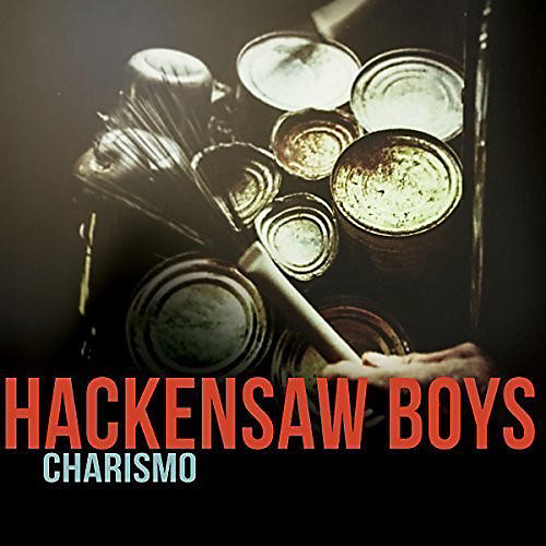 Alliance The Hackensaw Boys - Charismo thumbnail