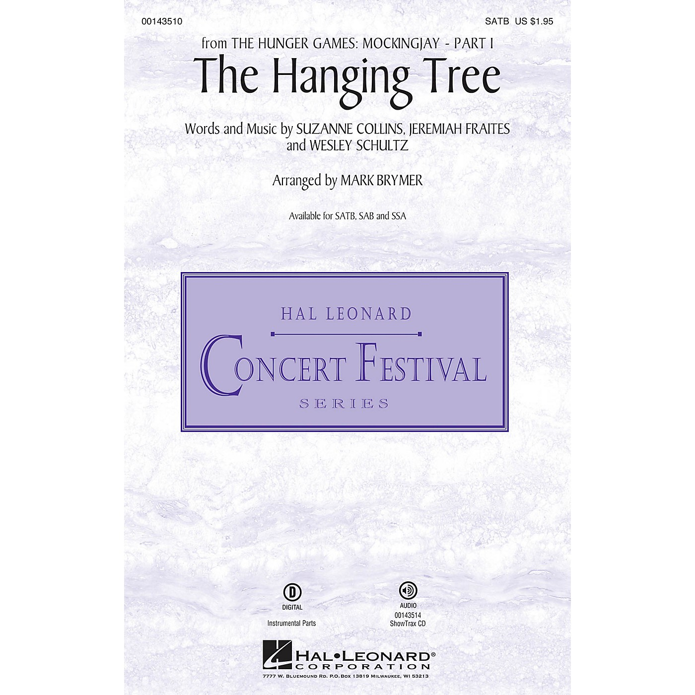 Hal Leonard The Hanging Tree (from The Hunger Games: Mockingjay Part I) SATB arranged by Mark Brymer thumbnail