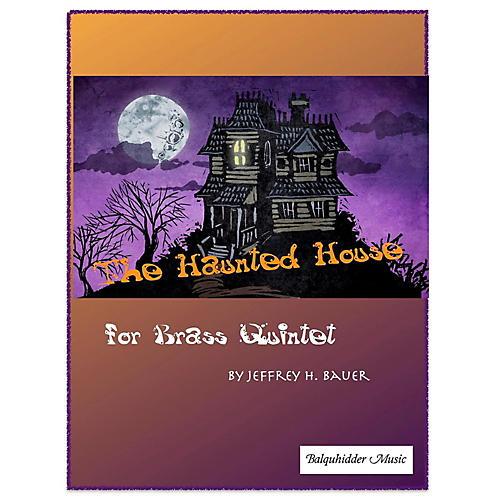 Carl Fischer The Haunted House - Brass Quintet thumbnail