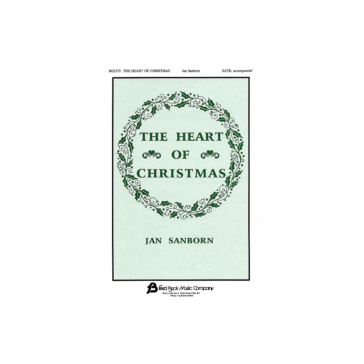 Fred Bock Music The Heart of Christmas SATB Divisi composed by Jan Sanborn thumbnail