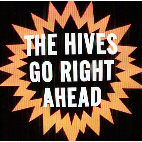 Alliance The Hives - Go Right Ahead thumbnail