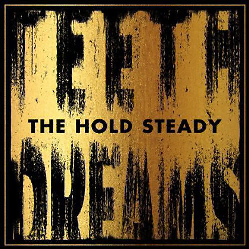 Alliance The Hold Steady - Teeth Dreams thumbnail