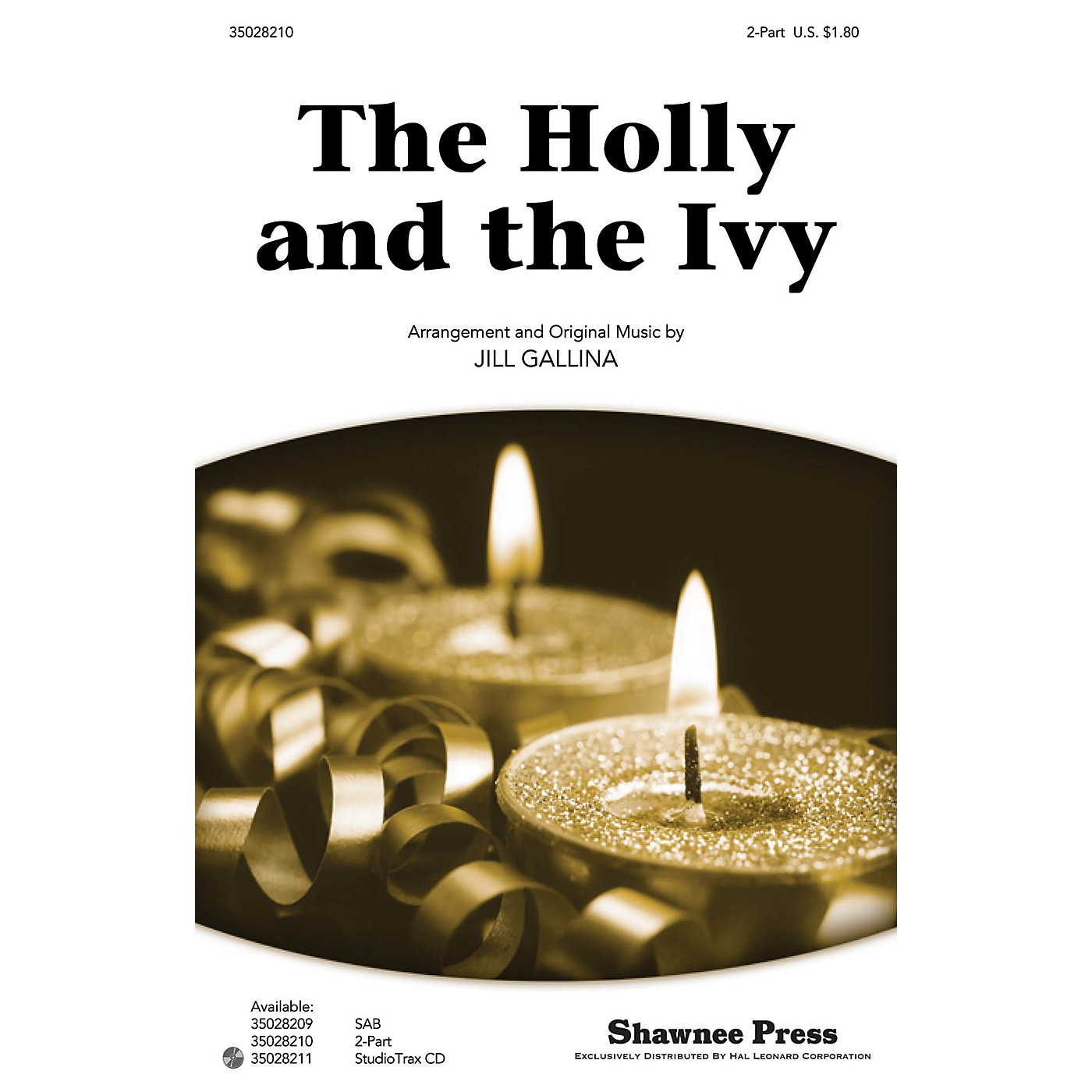 Shawnee Press The Holly and the Ivy 2-Part arranged by Jill Gallina thumbnail