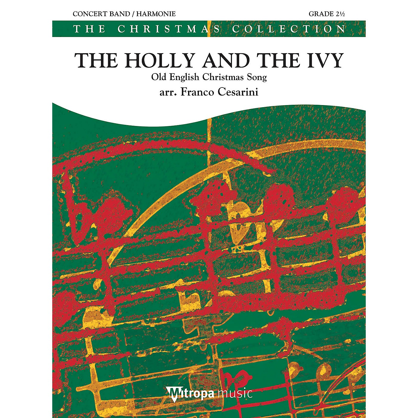 Mitropa Music The Holly and the Ivy Concert Band Level 3 Arranged by Franco Cesarini thumbnail