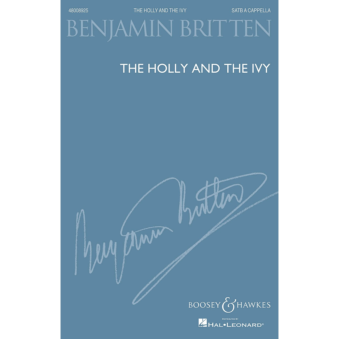 Boosey and Hawkes The Holly and the Ivy (SATB a cappella) SATB a cappella arranged by Benjamin Britten thumbnail