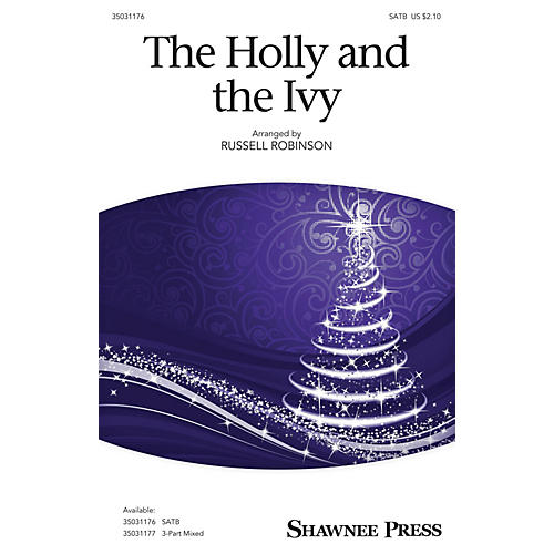 Shawnee Press The Holly and the Ivy SATB arranged by Russell Robinson thumbnail