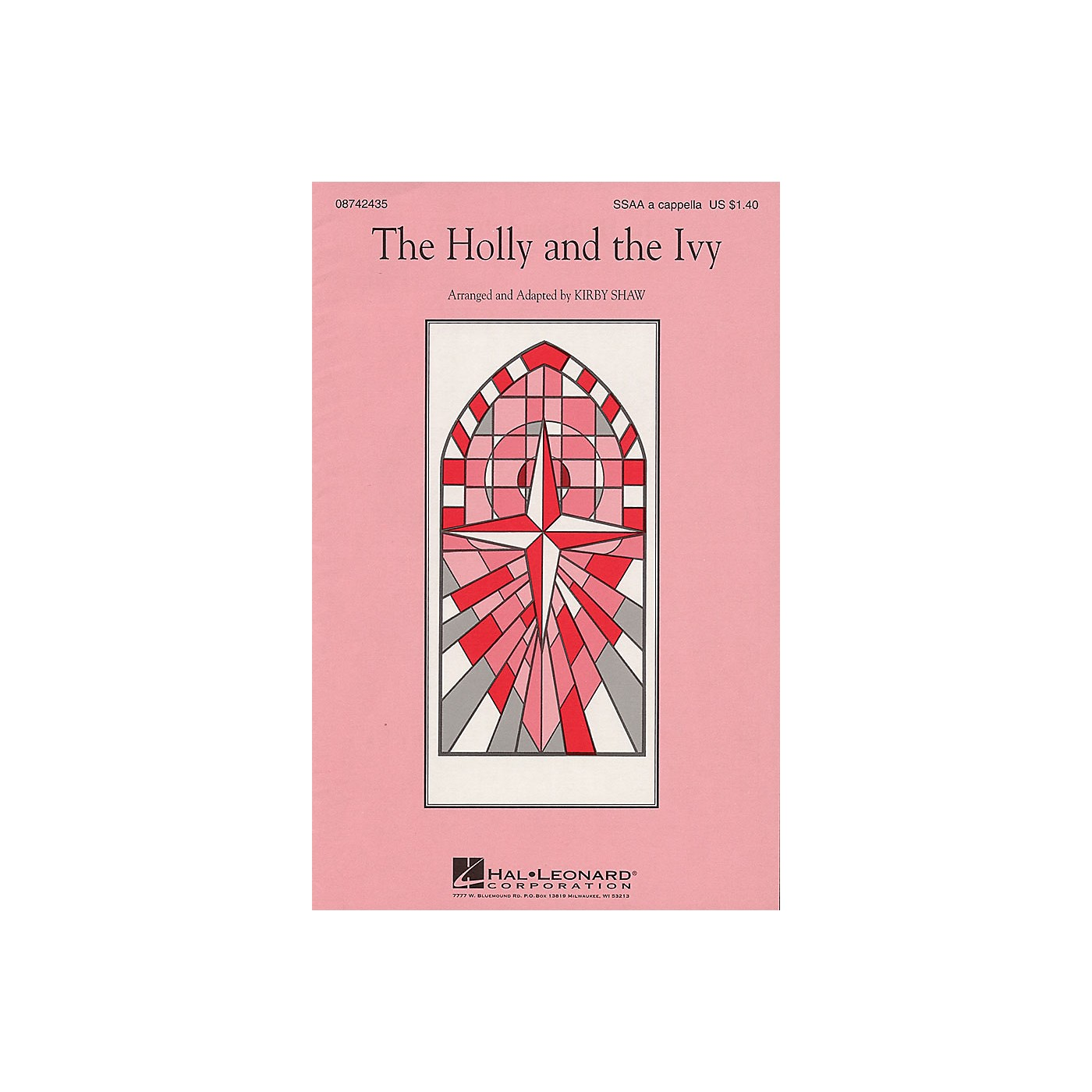 Hal Leonard The Holly and the Ivy SSAA A Cappella arranged by Kirby Shaw thumbnail