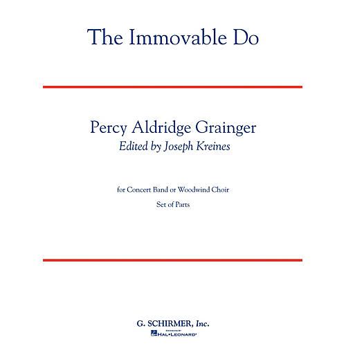 G. Schirmer The Immovable Do (Deluxe Edition with Full Score) Concert Band Level 4-5 Composed by Percy Grainger thumbnail