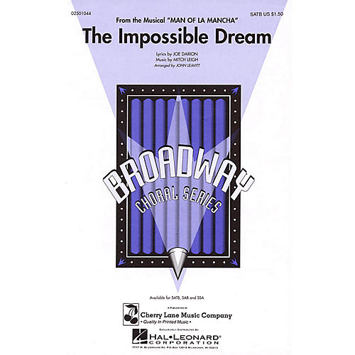 Cherry Lane The Impossible Dream (from Man of La Mancha) SATB arranged by John Leavitt thumbnail