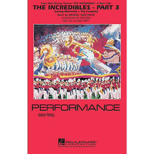 Hal Leonard The Incredibles - Part 3 Marching Band Level 4 Arranged by Jay Bocook thumbnail