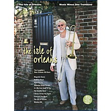 Music Minus One The Isle of Orleans (Music Minus One Trombone Deluxe 2-CD Set) Music Minus One Series Softcover with CD