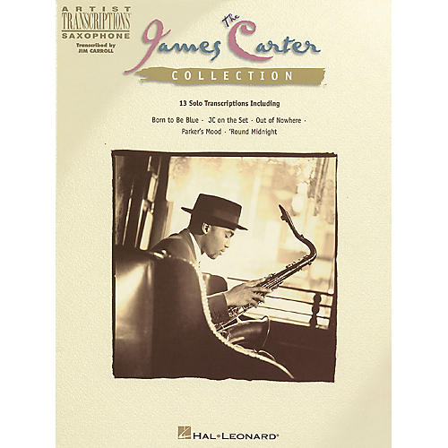 Hal Leonard The James Carter Collection Artist Transcriptions Series Performed by James Carter thumbnail