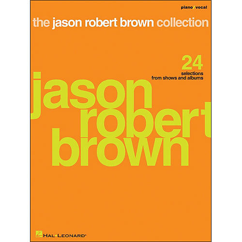 Hal Leonard The Jason Robert Brown Collection Piano/Vocal arranged for piano, vocal, and guitar (P/V/G) thumbnail