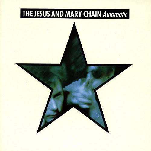 Alliance The Jesus and Mary Chain - Automatic thumbnail