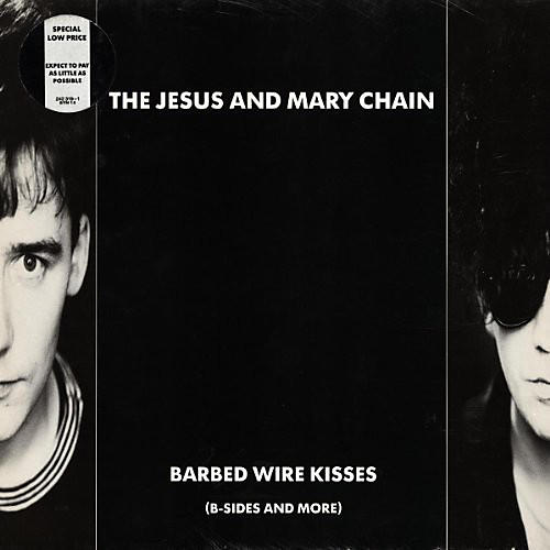 Alliance The Jesus and Mary Chain - Barbed Wire Kisses (B-Sides and More) thumbnail