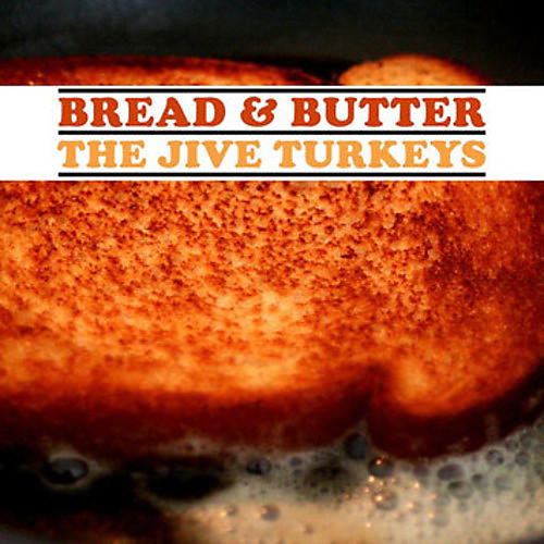 Alliance The Jive Turkeys - Bread & Butter thumbnail