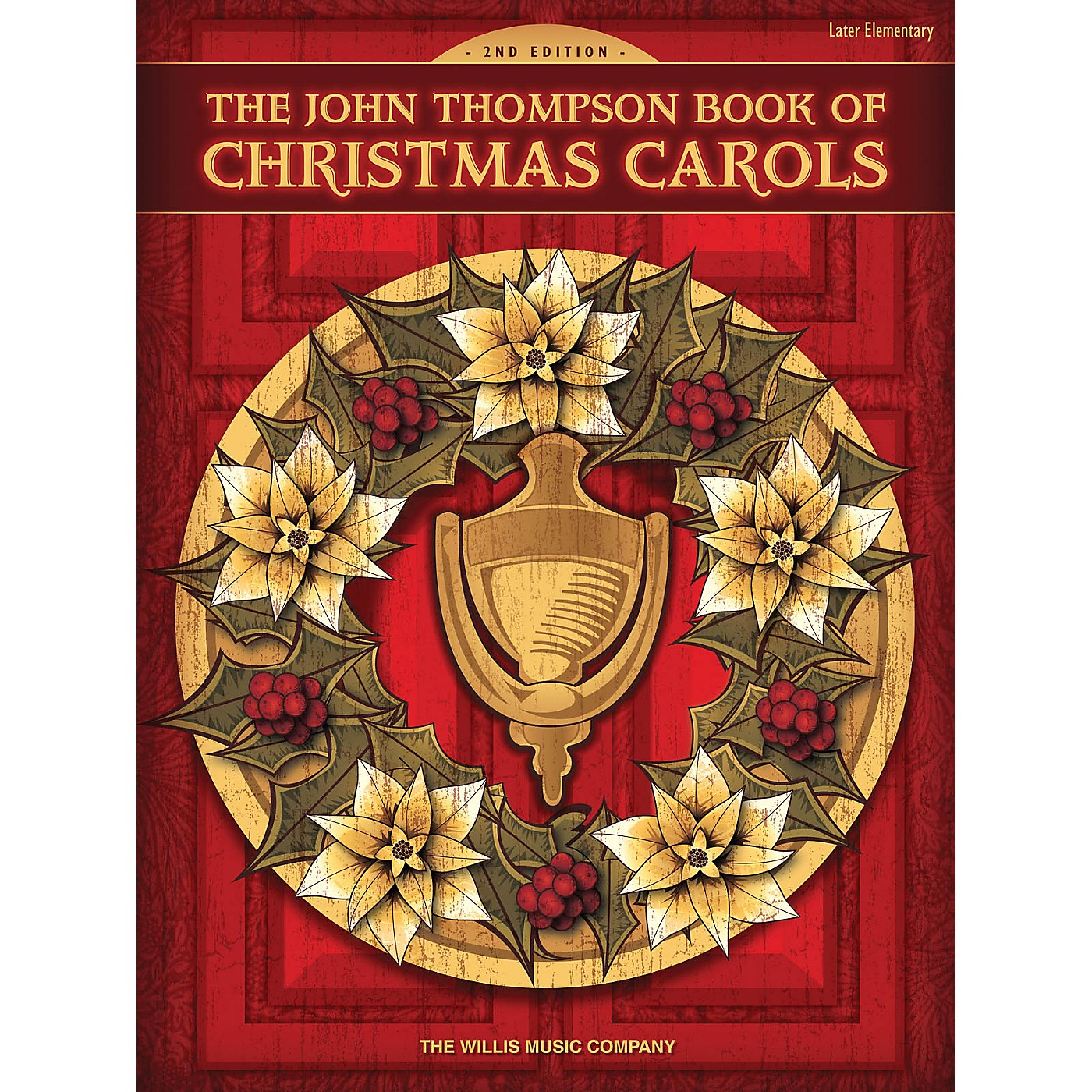 Willis Music The John Thompson Book of Christmas Carols - 2nd Edition Willis Series Book by Various (Level Late Elem) thumbnail