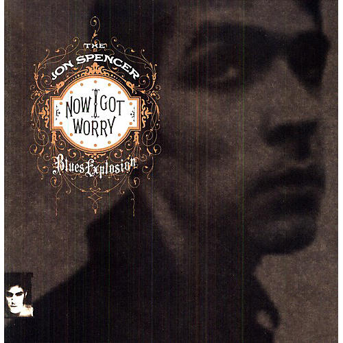 Alliance The Jon Spencer Blues Explosion - Now I Got Worry thumbnail