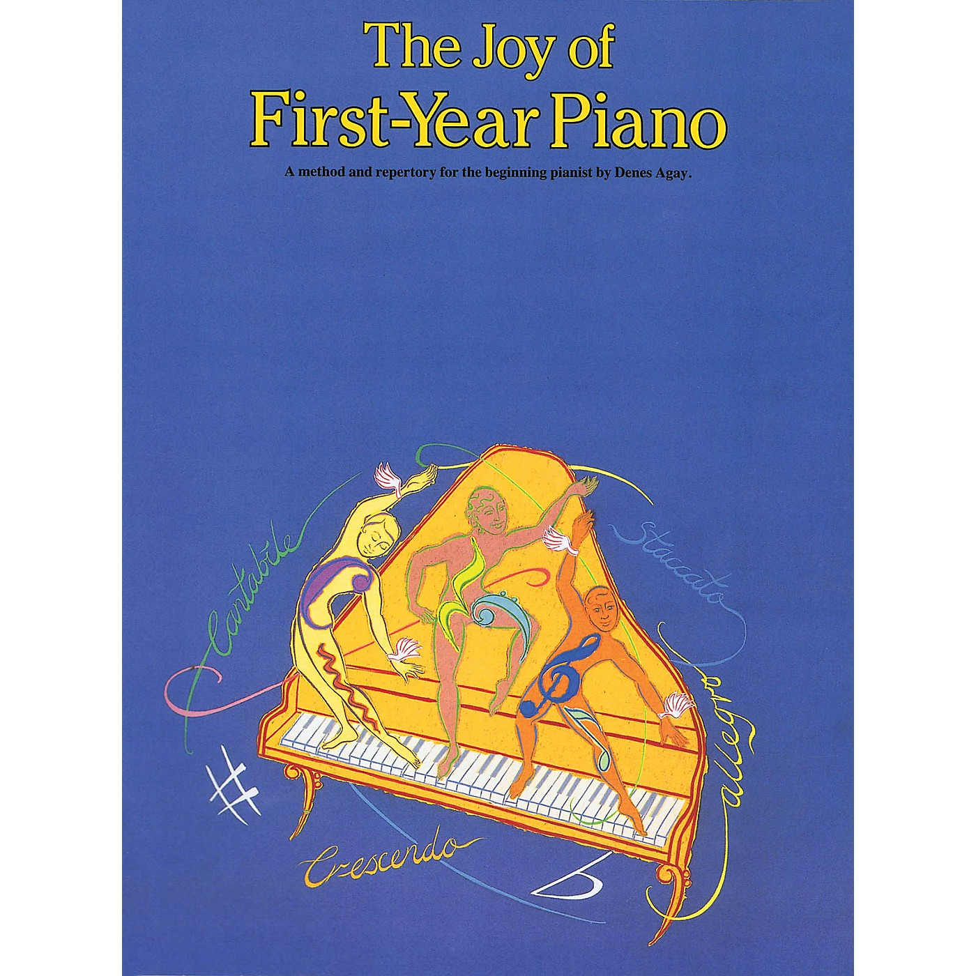Music Sales The Joy of First Year Piano Yorktown Series Softcover Written by Denes Agay thumbnail