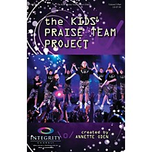 Integrity Music The Kids' Praise Team Project PREV CD Arranged by Annette Oden
