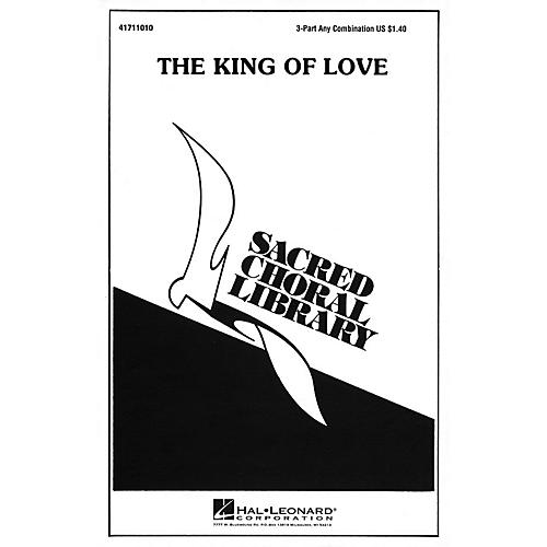 Hal Leonard The King of Love 3 Part Any Combination arranged by Julie Knowles thumbnail