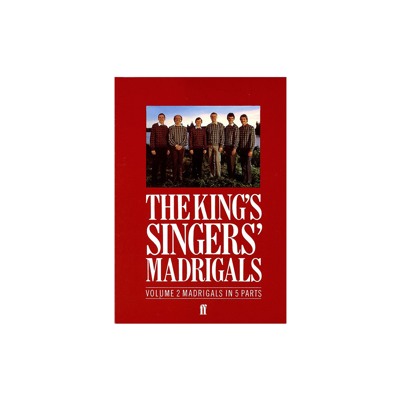 Faber Music LTD The King's Singers' Madrigals (Vol. 2) (Collection) 5 Part Edited by Clifford Bartlett thumbnail