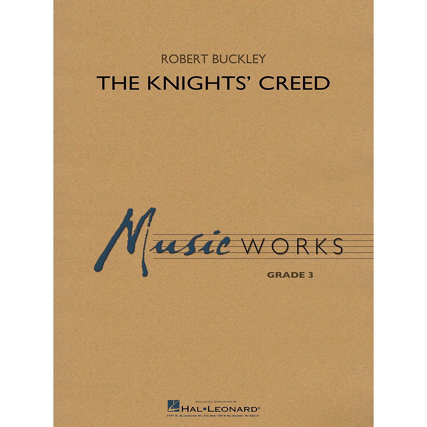 Hal Leonard The Knights' Creed Concert Band Level 3 Composed by Robert Buckley thumbnail