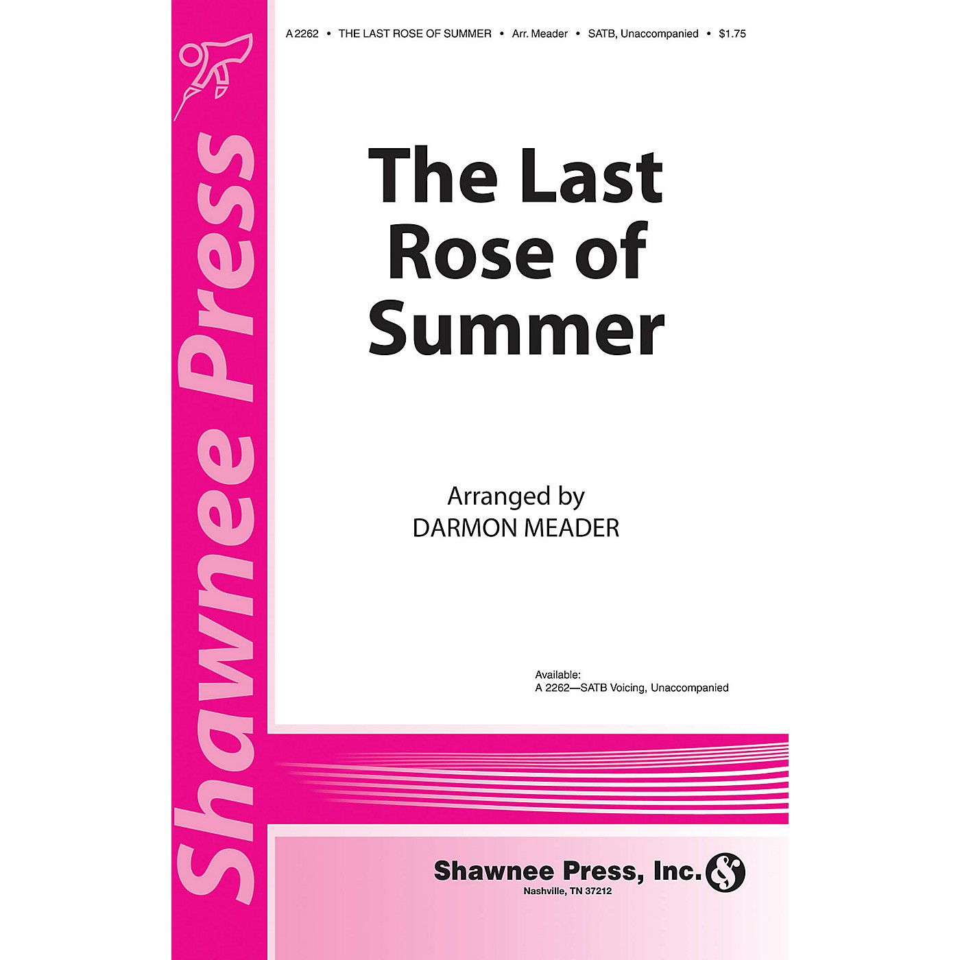 Shawnee Press The Last Rose of Summer (New York Voices Series) SATB a cappella arranged by Darmon Meader thumbnail