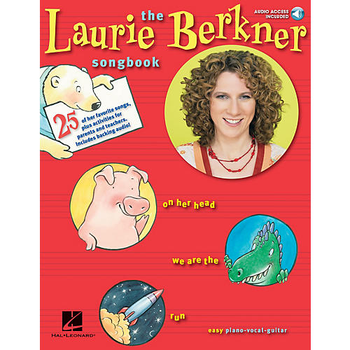 Music Sales The Laurie Berkner Songbook Music Sales America Series Softcover with CD Performed by Laurie Berkner thumbnail