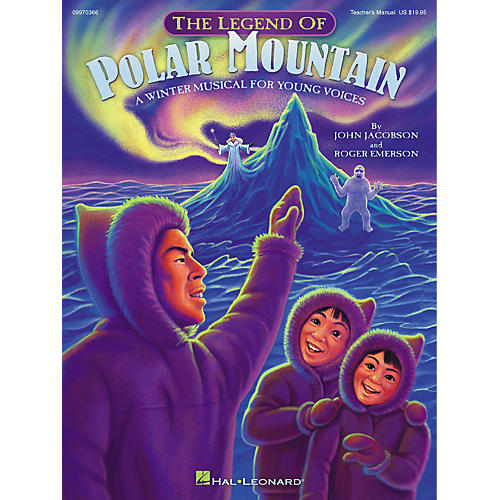 Hal Leonard The Legend of Polar Mountain (Winter Musical) (Preview CD) PREV CD Composed by Roger Emerson thumbnail