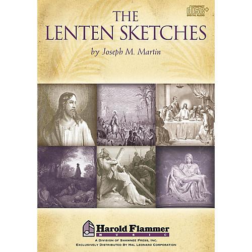 Shawnee Press The Lenten Sketches DIGITAL PRODUCTION KIT composed by Joseph M. Martin thumbnail