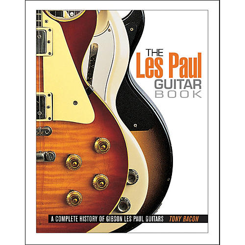 Backbeat Books The Les Paul Guitar Book thumbnail