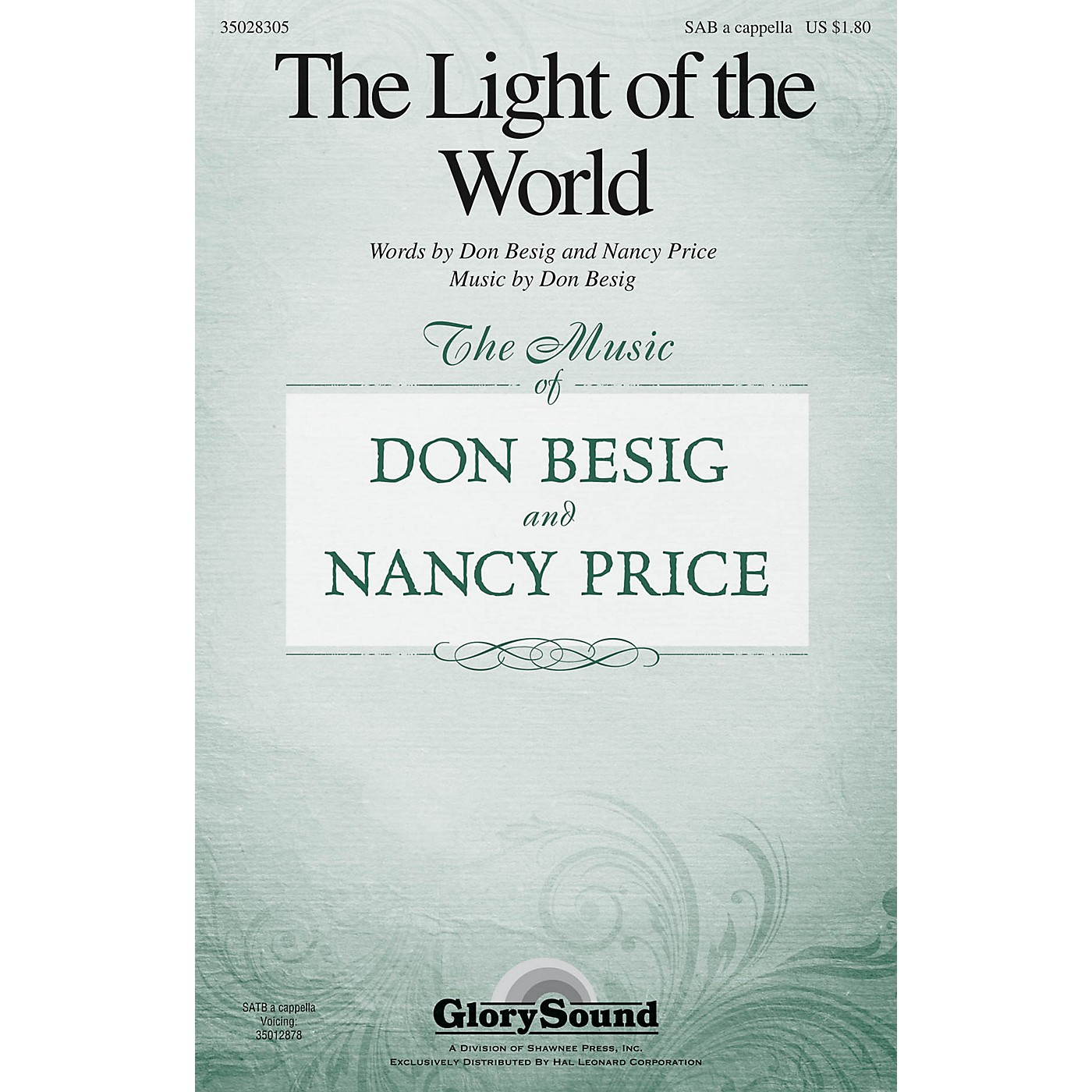 Shawnee Press The Light of the World SAB A Cappella composed by Don Besig thumbnail