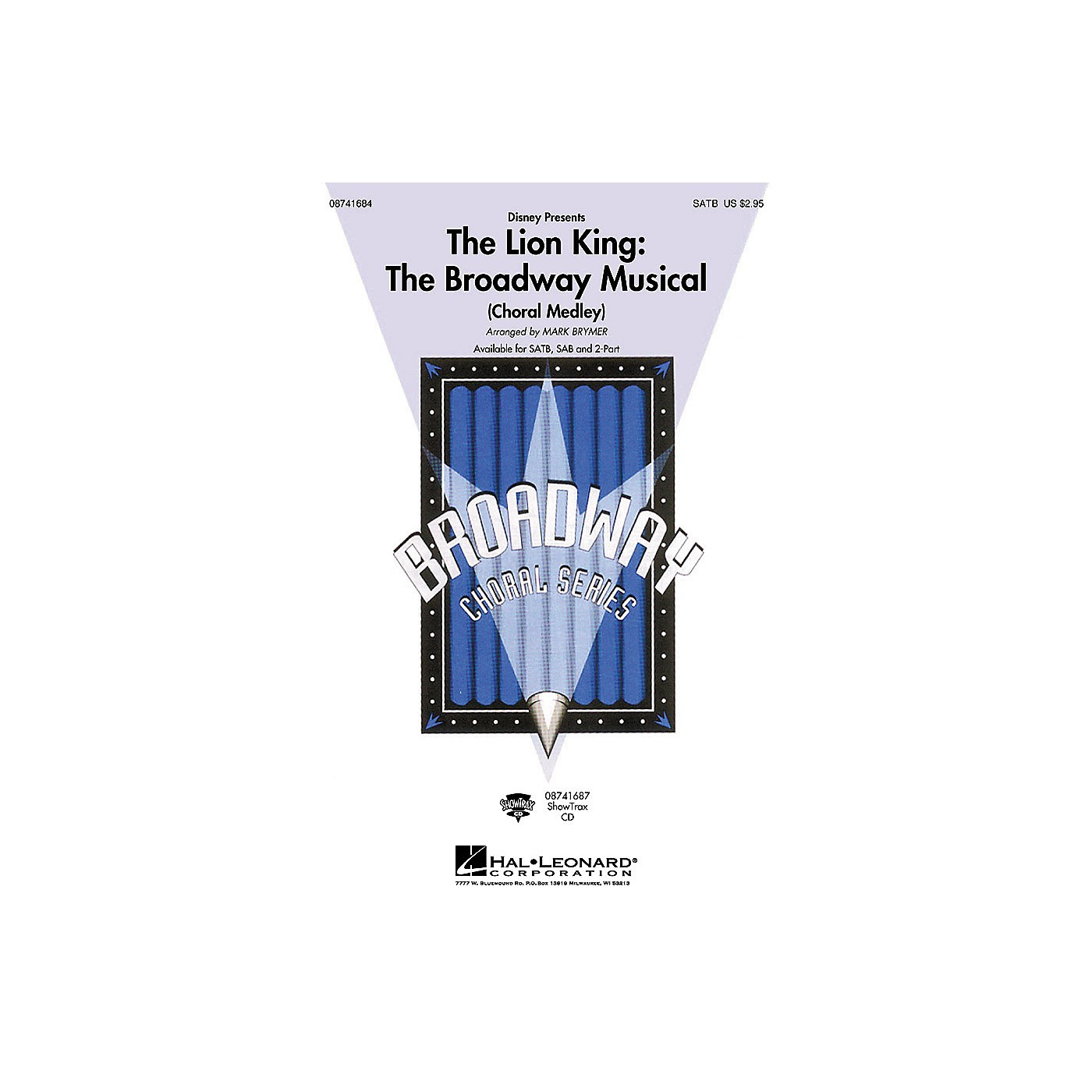 Hal Leonard The Lion King: The Broadway Musical (Choral Medley) (SATB) SATB by Elton John arranged by Mark Brymer thumbnail