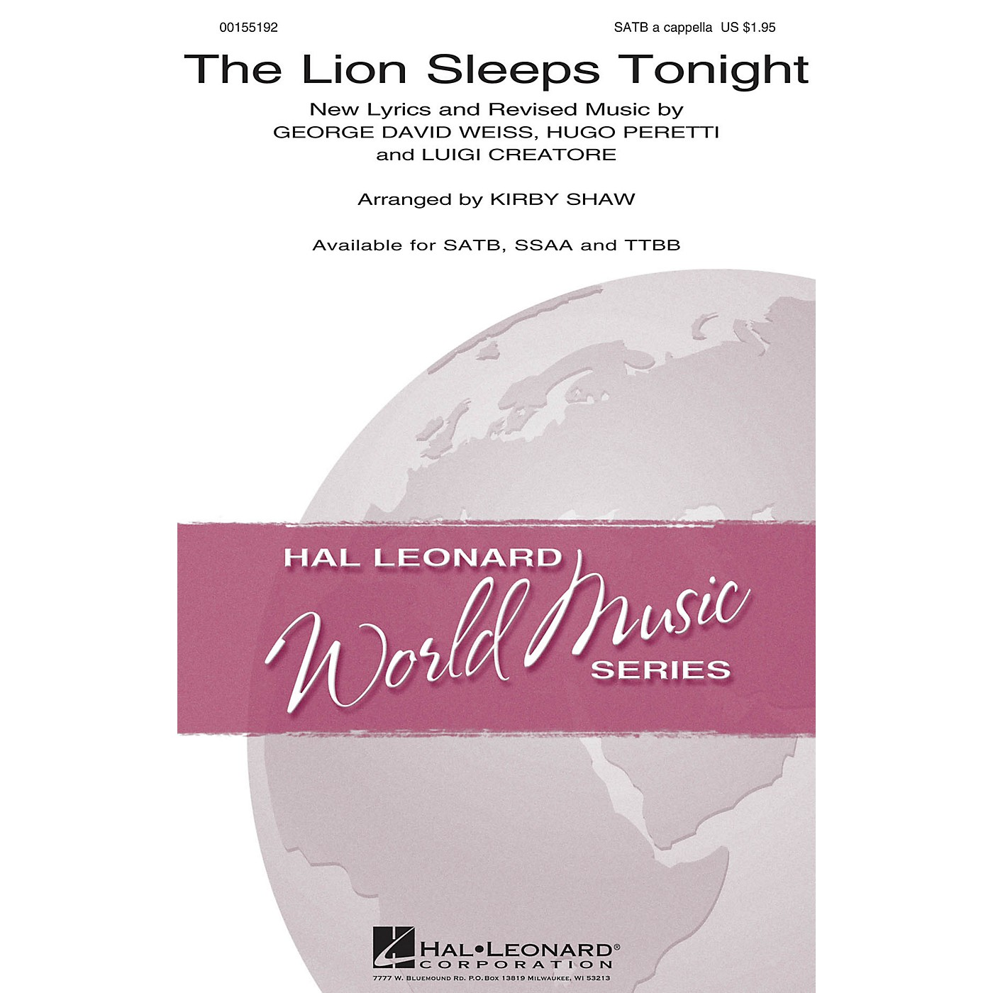 Hal Leonard The Lion Sleeps Tonight TTBB A Cappella by The Tokens Arranged by Kirby Shaw thumbnail