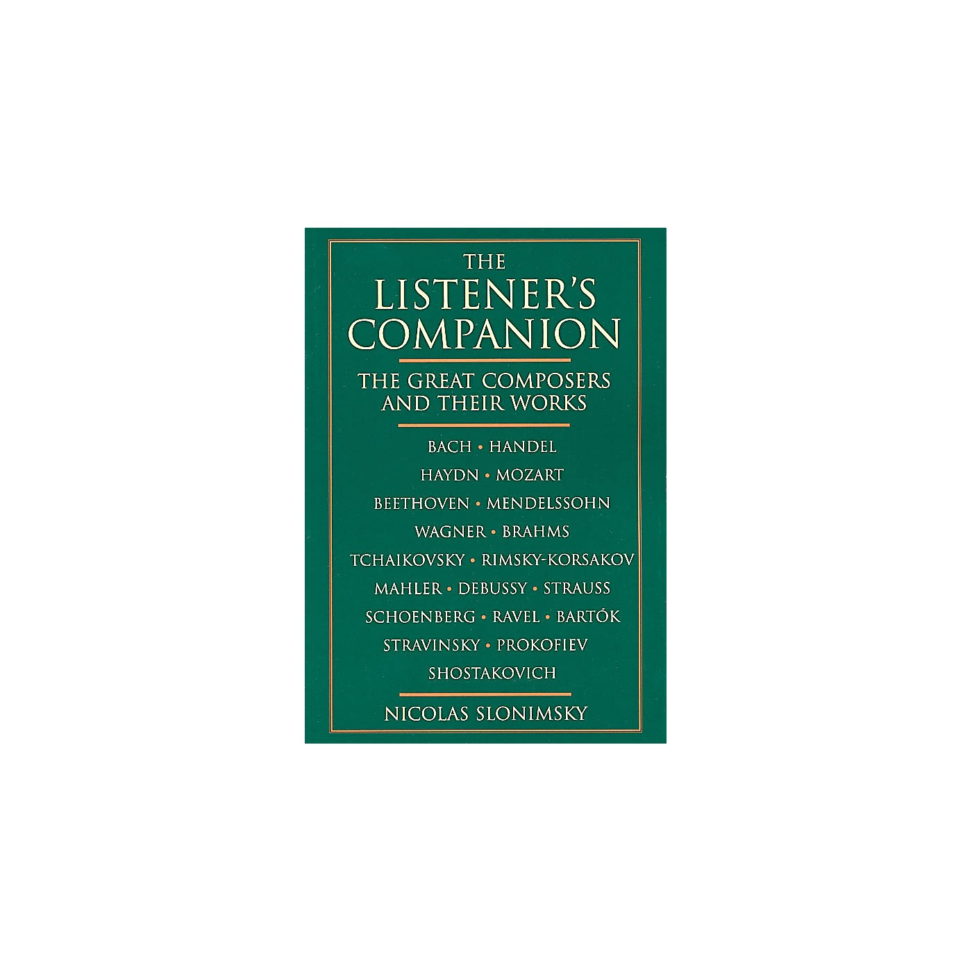 Schirmer Trade The Listener's Companion (The Great Composers and Their Works) Omnibus Press Series Softcover thumbnail