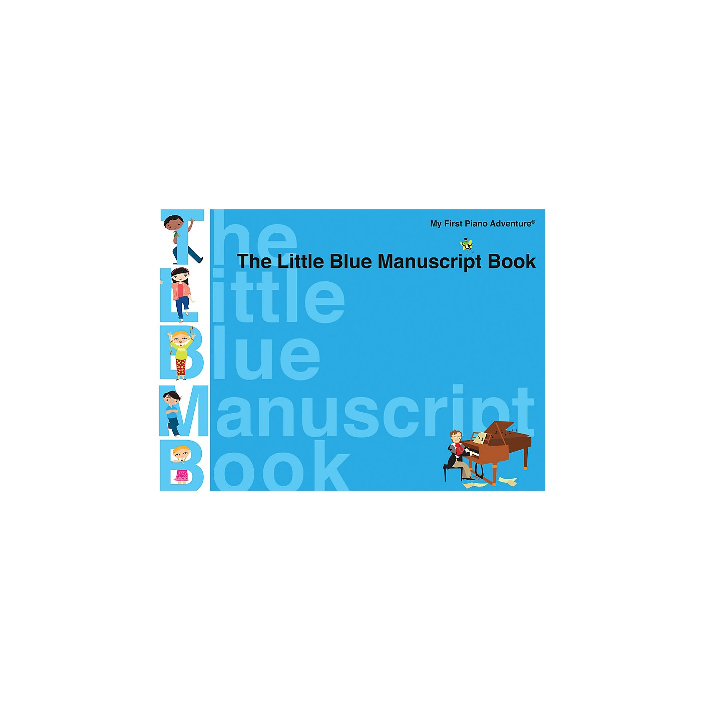 Faber Piano Adventures The Little Blue Manuscript Book - Faber Piano Adventures thumbnail