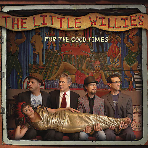 Alliance The Little Willies - For the Good Times thumbnail