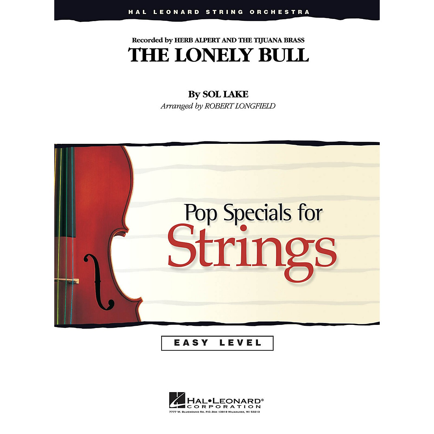 Hal Leonard The Lonely Bull Easy Pop Specials For Strings Series by Herb Alpert Arranged by Robert Longfield thumbnail