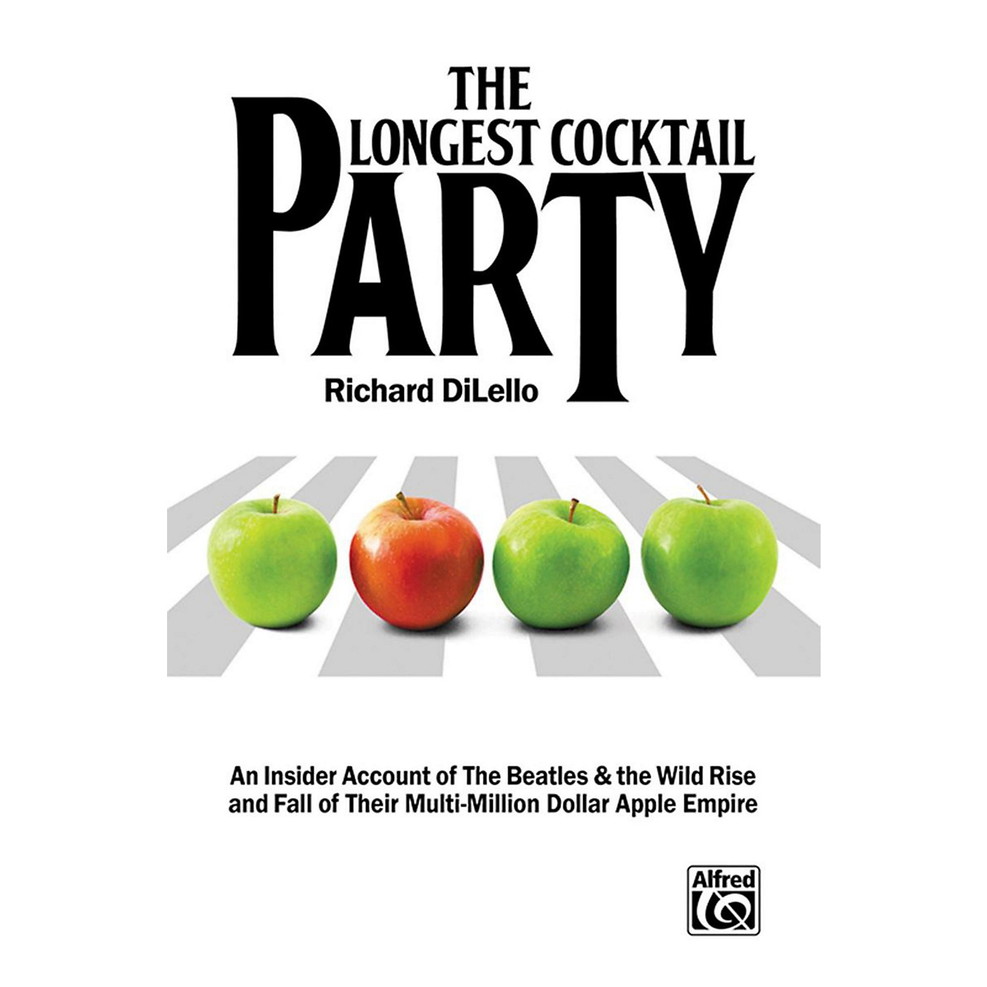 Alfred The Longest Cocktail Party An Insider Account of The Beatles & the Wild Rise & Fall of Their Multi-Million Dollar Apple Empire Bk thumbnail