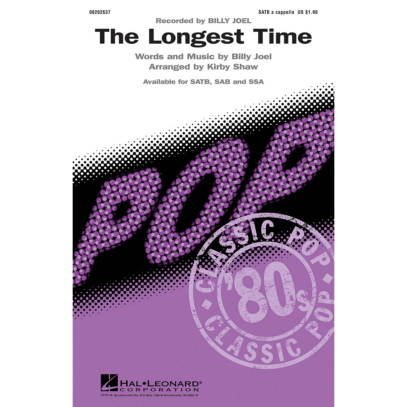 Hal Leonard The Longest Time SSA A Cappella by Billy Joel Arranged by Kirby Shaw thumbnail