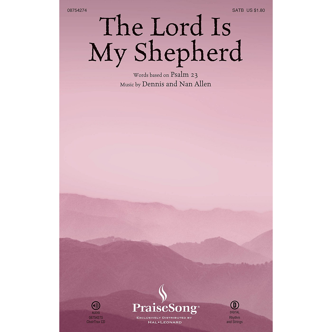 PraiseSong The Lord Is My Shepherd (Psalm 23) CHOIRTRAX CD Composed by Dennis Allen thumbnail