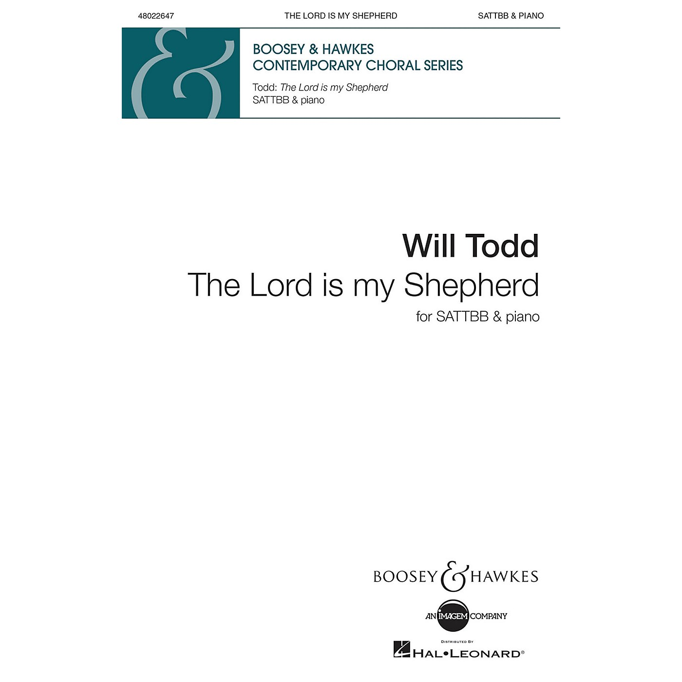 Boosey and Hawkes The Lord Is My Shepherd (SATTBB and Piano) SATTBB composed by Will Todd thumbnail