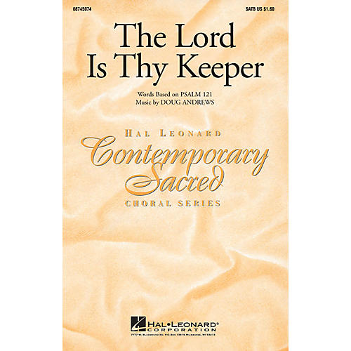 Hal Leonard The Lord Is Thy Keeper SATB composed by Doug Andrews thumbnail