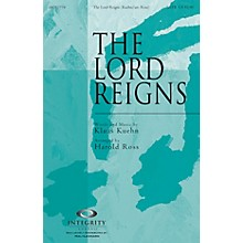 Integrity Choral The Lord Reigns ORCHESTRA ACCOMPANIMENT Arranged by Harold Ross