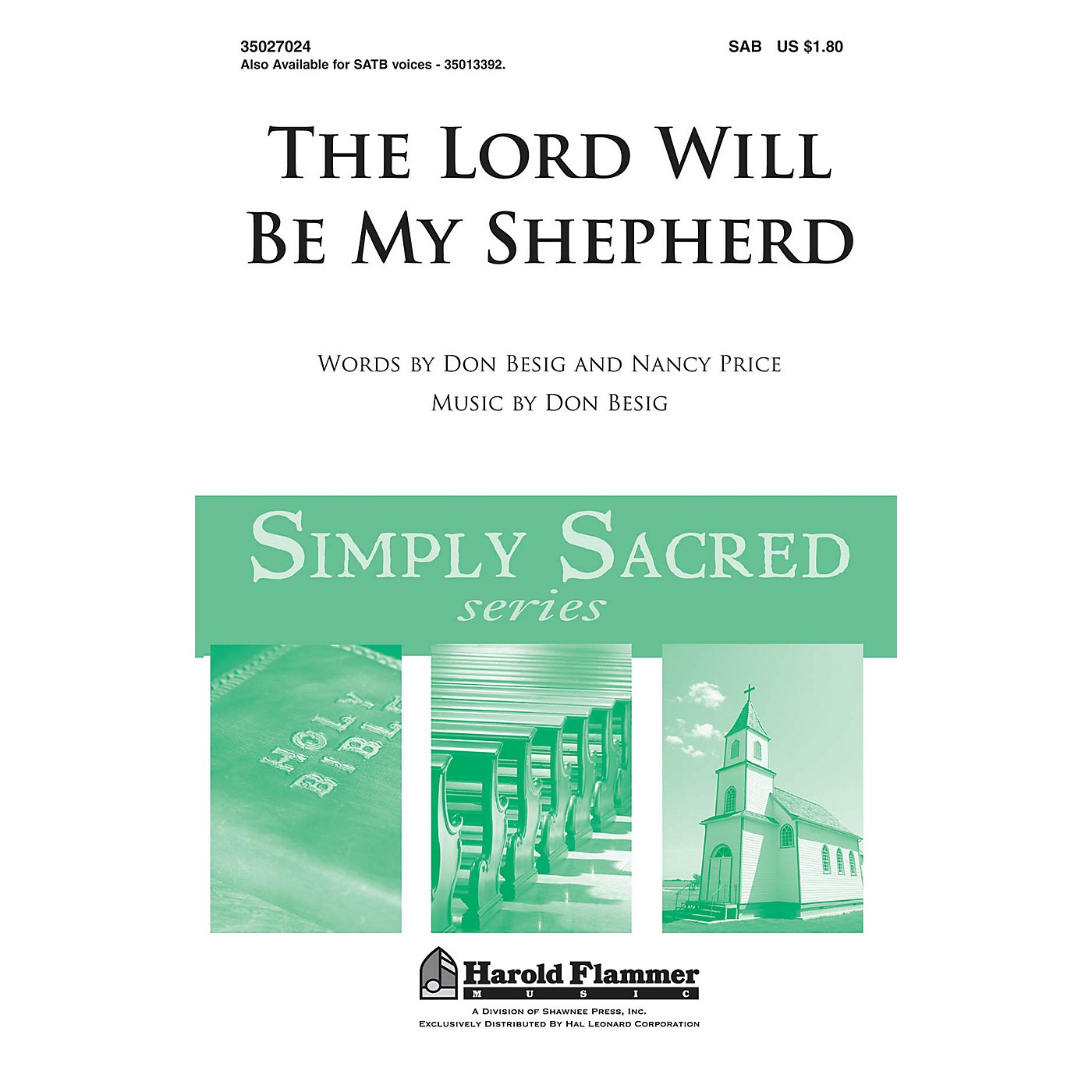 Shawnee Press The Lord Will Be My Shepherd SAB composed by Don Besig thumbnail